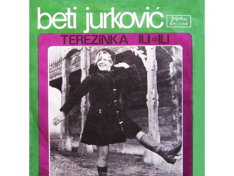 Beti Jurković - Terezinka / Ili, Ili
