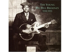 Big Bill Broonzy ‎– Young Big Bill Broonzy 1928-1935