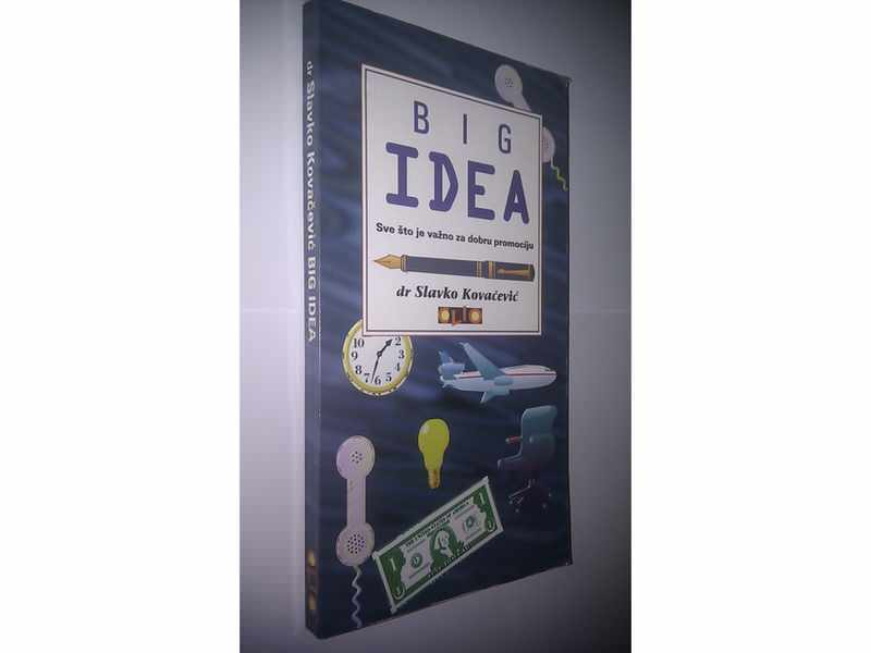 Big IDEA - Slavko Kovacevic