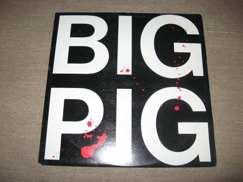Big Pig - Big Pig