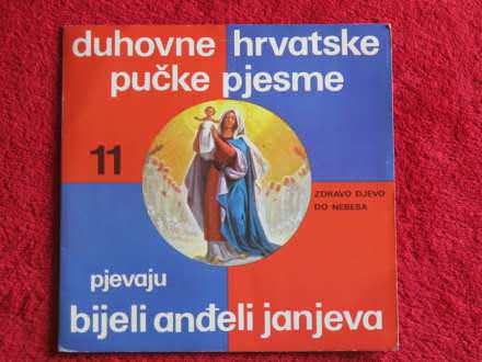 Bijeli Anđeli Janjeva - Duhovne Hrvatske Pučke Pjesme 11