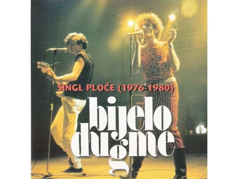 Bijelo Dugme - Singl Ploče (1976-1980)