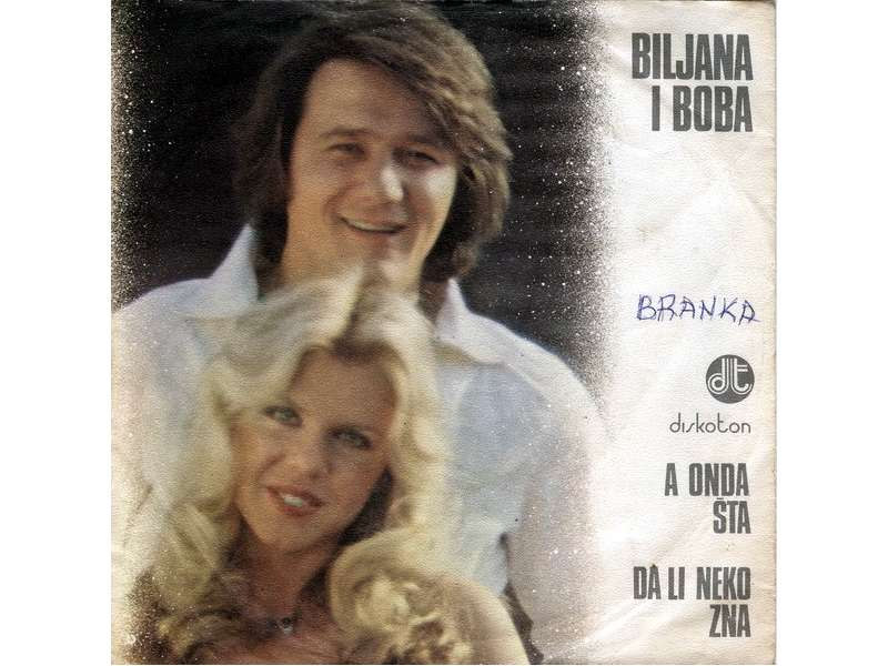 Biljana Petrović, Boba Stefanović - A Onda Šta / Da Li Neko Zna