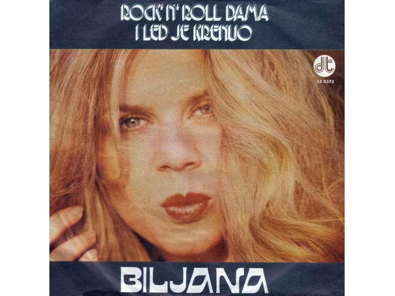 Biljana Petrović - Rock`N`Roll Dama / I Led Je Krenuo