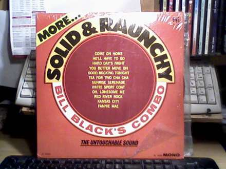 Bill Black`s Combo - More Solid & Raunchy