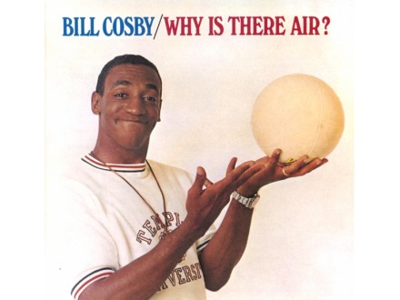 Bill Cosby - Why Is There Air?