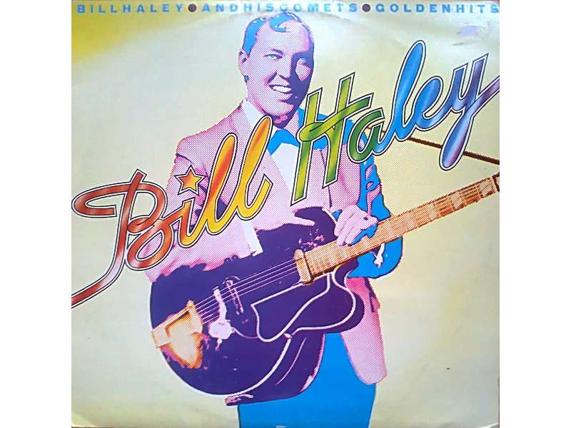 Bill Haley And His Comets - Golden Hits