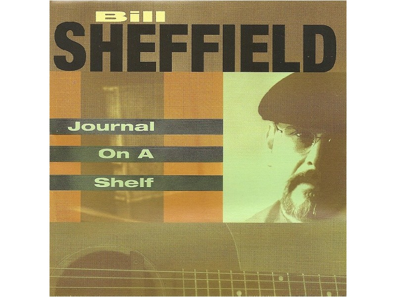 Bill Sheffield - Journal On A Shelf