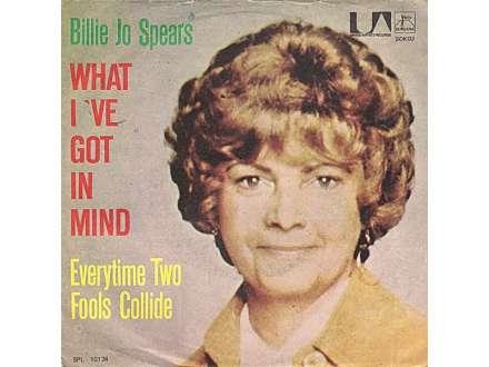 Billie Jo Spears - What I`ve Got In Mind