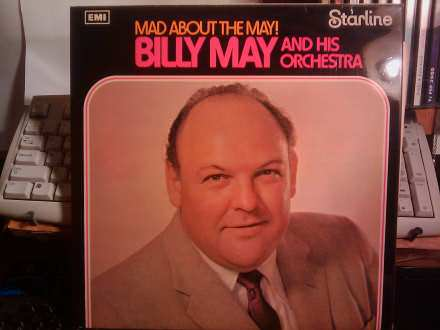 Billy May And His Orchestra - Mad About The May!
