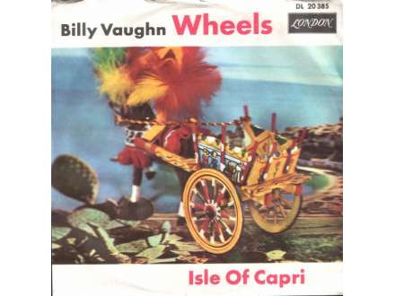 Billy Vaughn - Wheels / Isle Of Capri