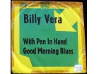 Billy Vera - With Pen in Hand / Good Morning Blues
