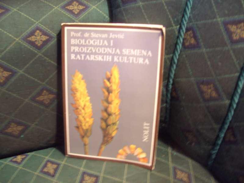 Biologija i proizvodnja semena ratarskih kultura,