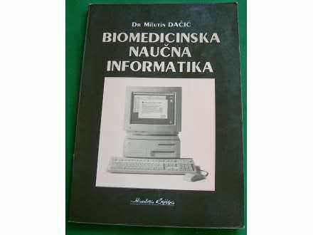 Biomedicinska naučna informatika - Dr. M. Dačić
