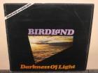 Birdland - Darkness Of Light