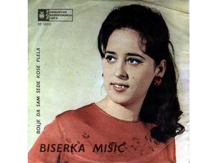 Biserka Mišić - Bolje Da Sam Sede Kose Plela