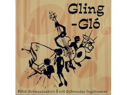 Björk, Tríó Guðmundar Ingólfssonar - Gling-Gló