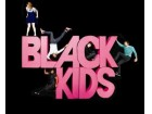 Black Kids - I`m Not Gonna Teach Your Boyfriend How To Dance With You