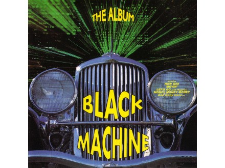 Black Machine - The Album