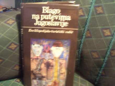 Blago na putevima Jugoslavije