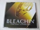 Bleachin` Featuring Bush - Comin` Down