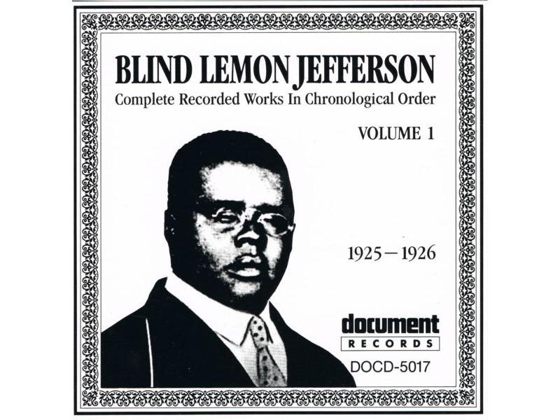 Blind Lemon Jefferson - Complete Recorded Works In Chronological Order: Volume 1 (1925-1926)