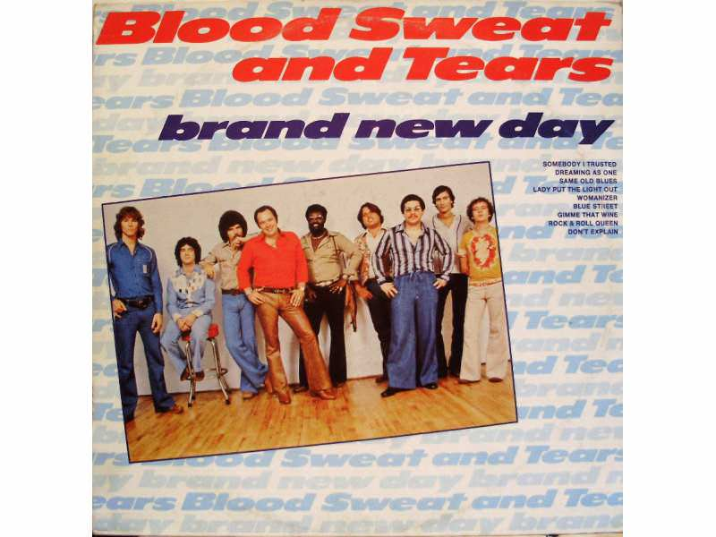 Blood, Sweat And Tears - Brand New Day