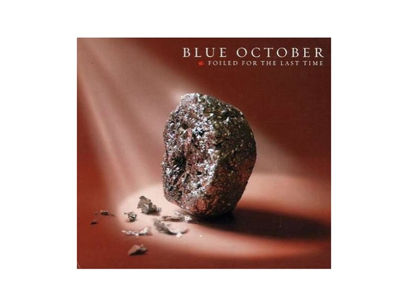 Blue October - Foiled For The Last Time