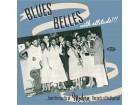 Blues Belles With Attitude! - Various Artists NOVO