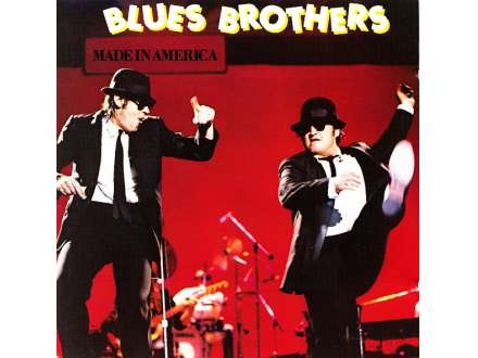 Blues Brothers, The - Made In America