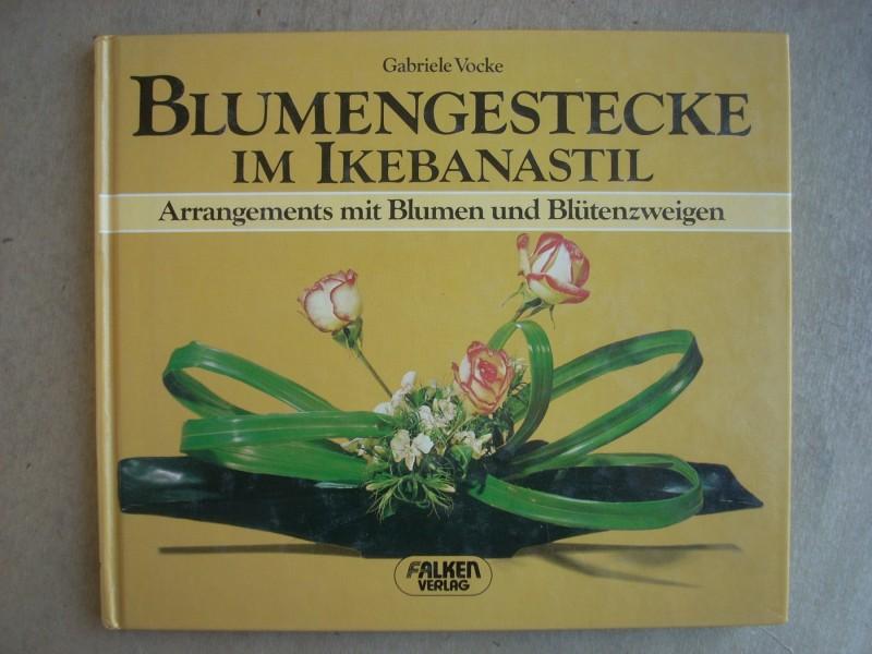 Blumengestecke im Ikebanastil - Gabriele Vocke