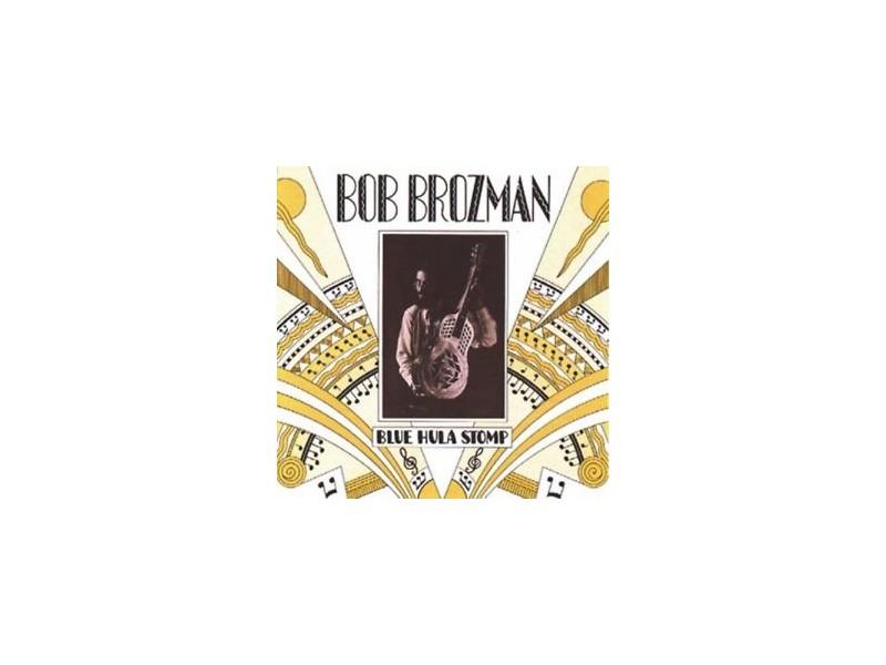 Bob Brozman - Blue Hula Stomp