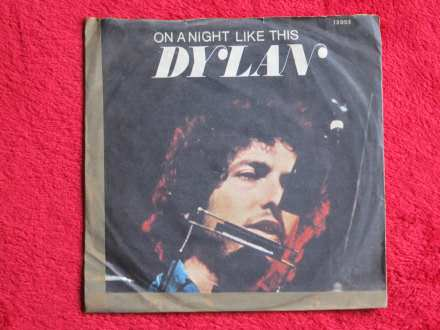 Bob Dylan - On A Night Like This