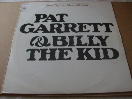 Bob Dylan - Pat Garrett And Billy The Kid