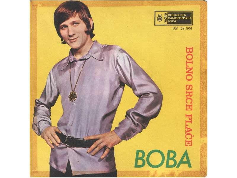 Boba Stefanović - Bolno Srce Plače / Moja Ljubljena