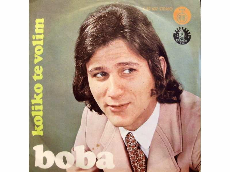 Boba Stefanović - Koliko Te Volim / Hiljadu Gitara
