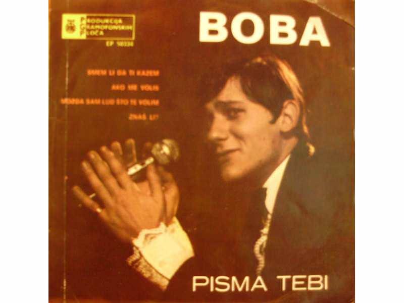Boba Stefanović - Pisma Tebi