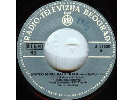 Boba Stefanović - Svatko Mora Imati Nekog