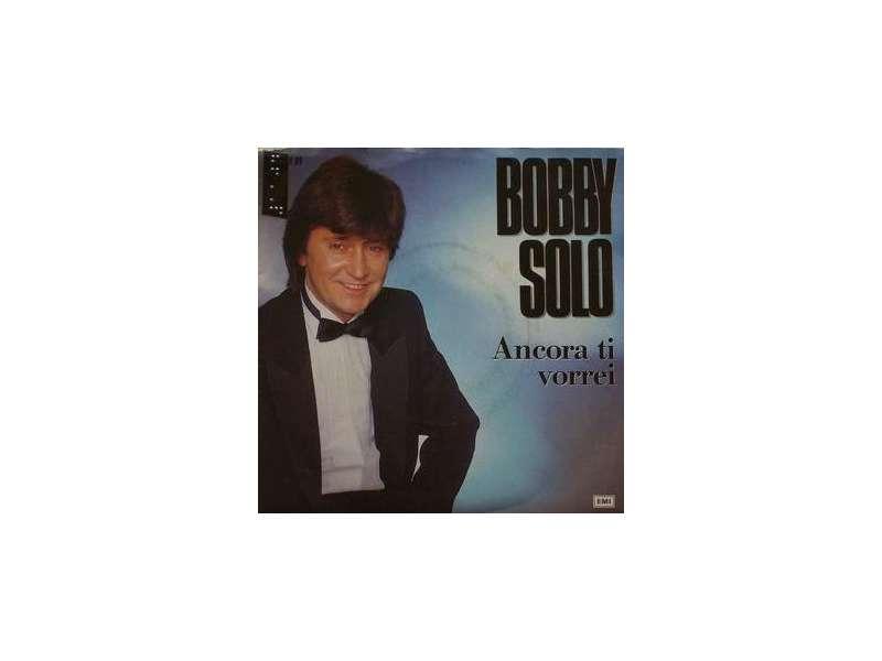 Bobby Solo - Ancora Ti Vorrei