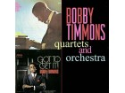 Bobby Timmons - Quartets And Orchestra