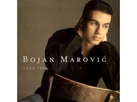 Bojan Marović - Zbog Tebe...