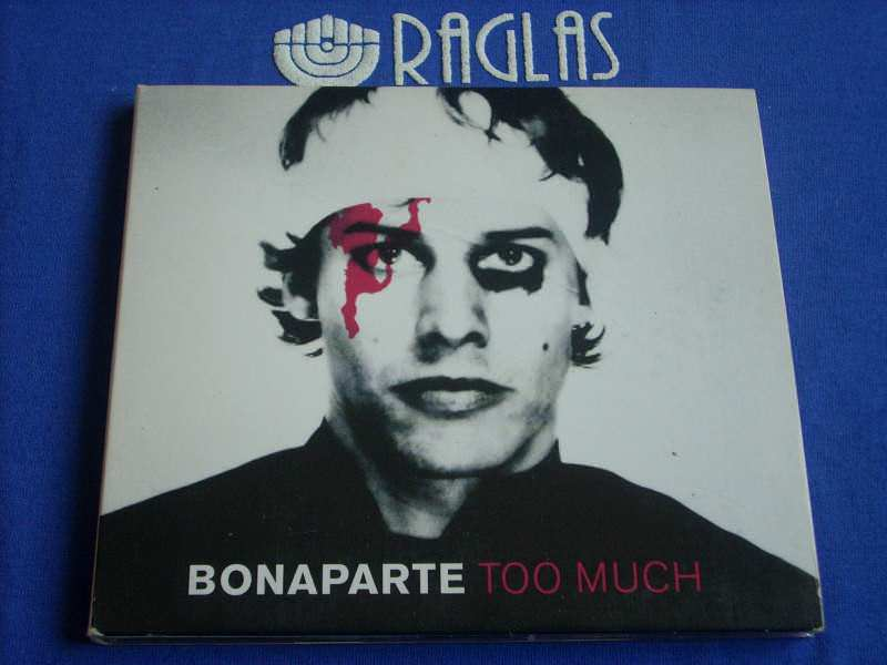 Bonaparte - Too Much