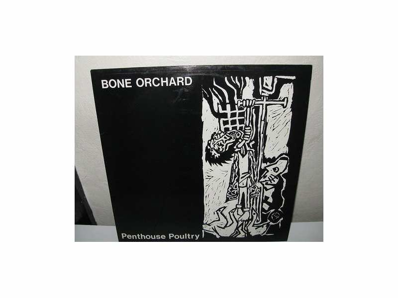 Bone Orchard - Penthouse Poultry
