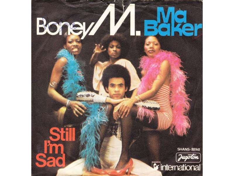 Boney M. - Ma Baker / Still I`m Sad