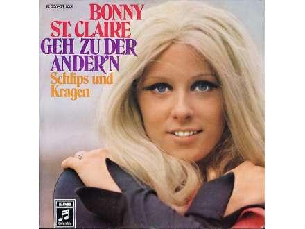 Bonnie St. Claire - Geh Zu Der Ander`n / Schlips Und Kragen