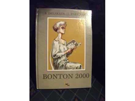 Bonton 2000, B.Delakaza i L.Sartirana