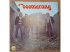 Boomerang – Živjeti Iznad Tebe Barem Dan