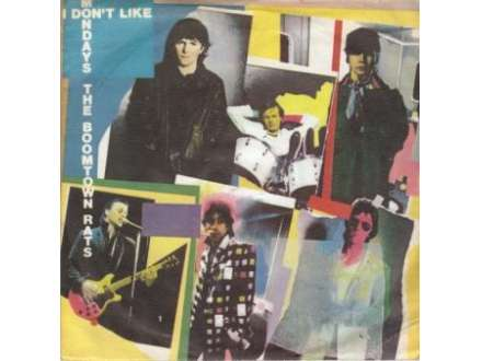 Boomtown Rats, The - I Don`t Like Mondays