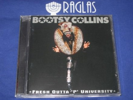 "Bootsy Collins - Fresh Outta ""P"" University"