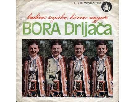Bora Drljača - Budimo Zajedno, Bićemo Najjači (singl)
